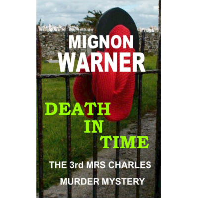Death in Time (The Mrs. Charles Murder Mysteries Book 3) Kindle Edition