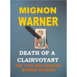 Death of a Clairvoyant (The Mrs Charles Murder Mysteries Book 11) Kindle Edition