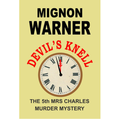 Devils Knell (The Mrs. Charles Murder Mystery Book 5) Kindle Edition