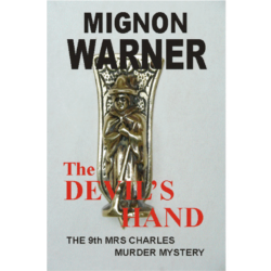 The Devils Hand (The Mrs Charles Murder Mysteries Book 9) Kindle Edition