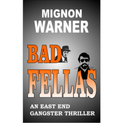 Bad Fellas (The East End Nine-to-Five Shelter Book 3) Kindle Edition