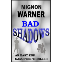 Bad Shadows (The East End Nine-to-Five Shelter Book 4) Kindle Edition