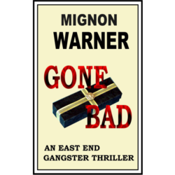 Gone Bad (The East End Nine-to-Five Shelter #2) Kindle Edition
