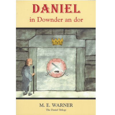 Daniel in Downder an dor (The Daniel Trilogy Book 2) Book