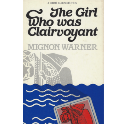 The Girl Who Was Clairvoyant (The Mrs Charles Murder Mysteries Book 4) Book