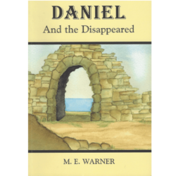 Daniel and the Disappeared (The Daniel Trilogy Book 1) Book