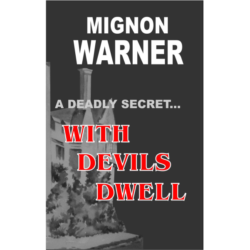 With Devils Dwell Kindle Edition