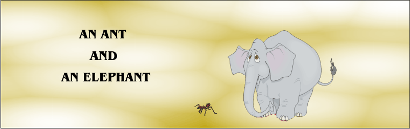 An Ant and An Elephant